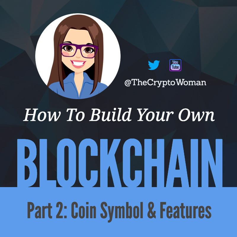 Build Your Own Blockchain - Part 2